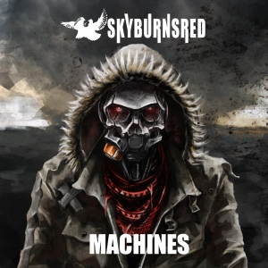 SkyBurnsRed - Machines