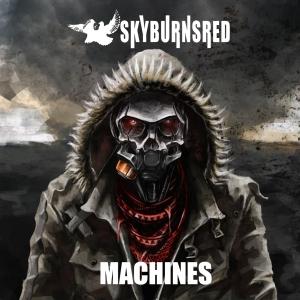 SkyBurnsRed - Machines