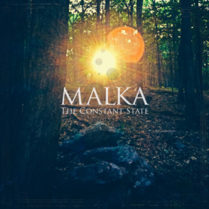 Malka - The Constant State
